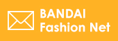 Bandai Fashion Net