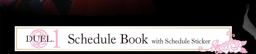 DUEL1 Schedule Book