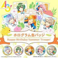 A3! ホログラム缶バッジ 〜Happy Birthday Summer Troupe!〜